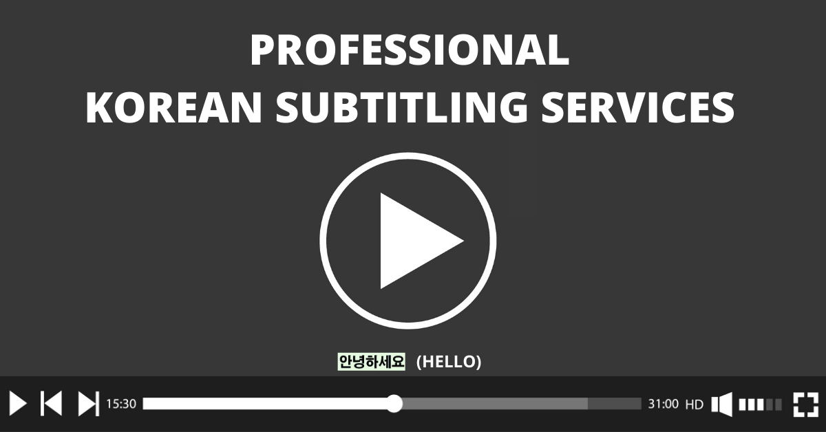 Korean Subtitling Services